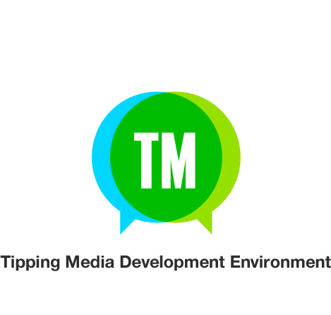 Tipping Media Development Environment